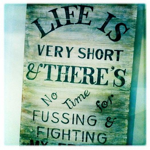 La vida es demasiado corta